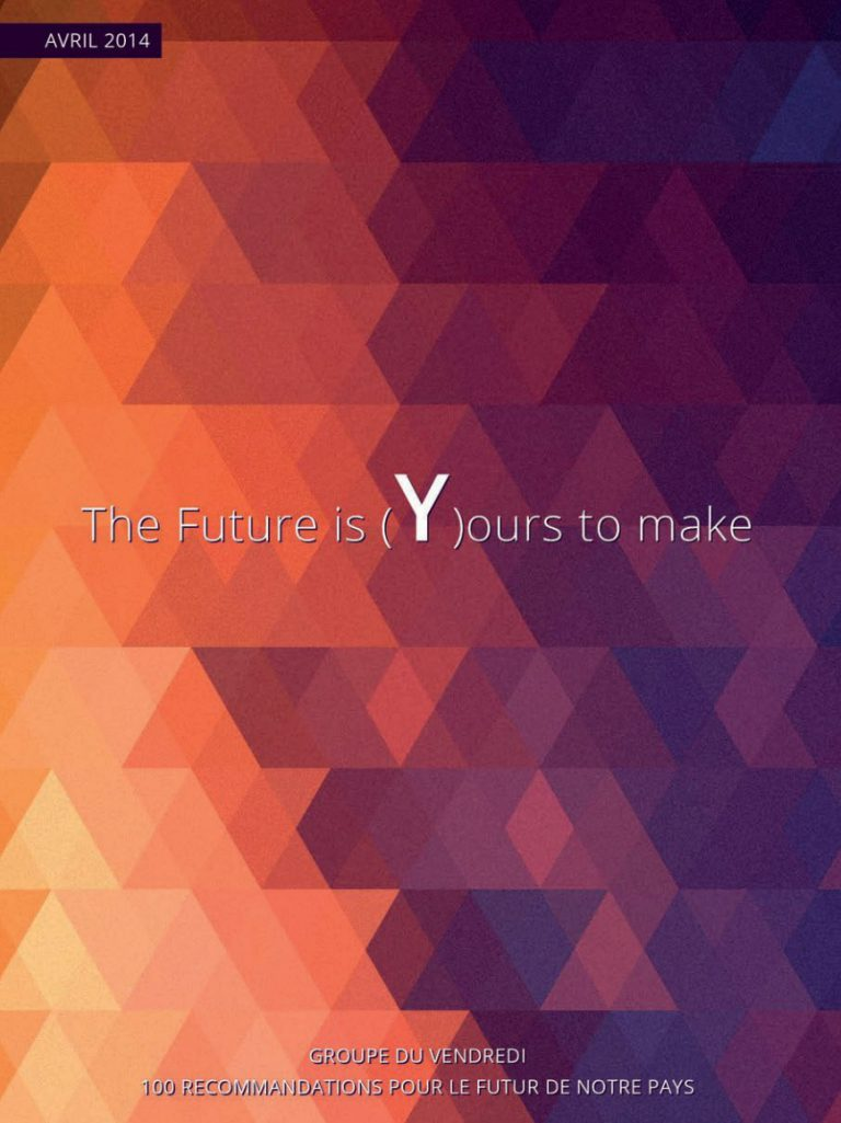 Groupeduvendredi the future is yours to make